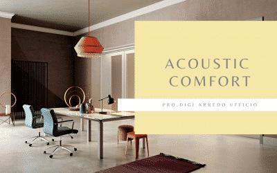 Acoustic Comfort e spazi ufficio.