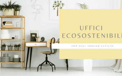 Ecosostenibilità in ufficio