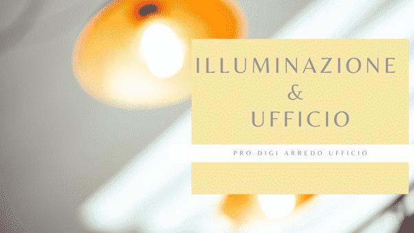 Una lampada che illumina un ufficio
